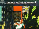 Seven Miles a Second Vol 1 1