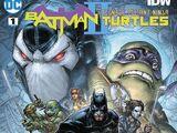 Batman/Teenage Mutant Ninja Turtles II Vol 1 1