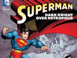 Superman: Dark Knight Over Metropolis (Collected)