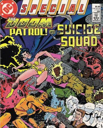 Doom Patrol And Suicide Squad Special Vol 1 1 Dc Database Fandom