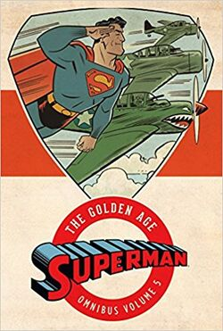 Cover for the Superman: The Golden Age Omnibus Vol. 5 Trade Paperback