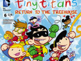 Tiny Titans: Return to the Treehouse Vol 1 6