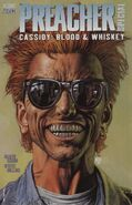 Preacher Special Cassidy Blood and Whiskey Vol 1 1