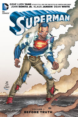 Cover for the Superman: Before Truth Trade Paperback