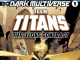 Tales from the Dark Multiverse: Teen Titans: The Judas Contract Vol 1 1