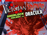 Victorian Undead: Sherlock Holmes vs. Dracula Vol 1 2