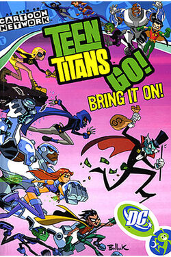 Cover for the Teen Titans Go!: Bring It On! Trade Paperback