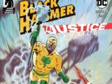 Black Hammer/Justice League: Hammer of Justice! Vol 1 3