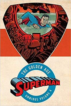 Cover for the Superman: The Golden Age Omnibus Vol. 4 Trade Paperback