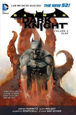 Cover for the Batman: The Dark Knight - Clay Trade Paperback