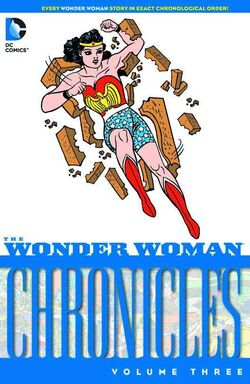 Cover for the Wonder Woman Chronicles Vol. 3 Trade Paperback