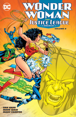 Cover for the Wonder Woman and the Justice League of America Volume 2 Trade Paperback