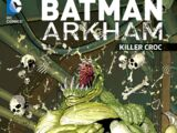 Batman Arkham: Killer Croc (Collected)