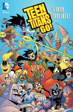 Cover for the Teen Titans Go!: Titans Together Trade Paperback