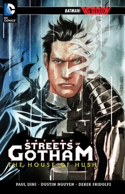 Cover for the Batman: Streets of Gotham: The House of Hush Trade Paperback