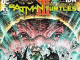 Batman/Teenage Mutant Ninja Turtles III Vol 1 5