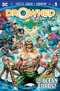 Justice League Aquaman Drowned Earth Vol 1 1
