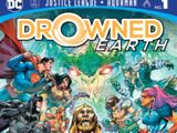 Justice League/Aquaman: Drowned Earth Vol 1 1