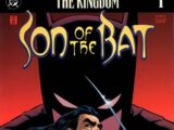 The Kingdom: Son of the Bat Vol 1 1