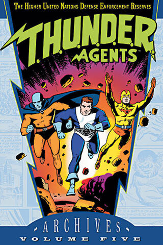 File:T.H.U.N.D.E.R. AGENTS Archives Vol 5.jpg