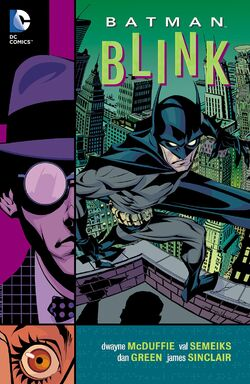 Cover for the Batman: Blink Trade Paperback