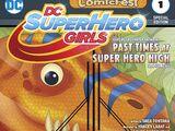 DC Super Hero Girls 2017 Halloween Comic Fest Special Edition Vol 1 1
