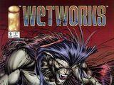Wetworks Vol 1 2