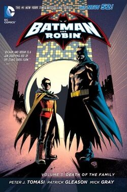 Cover for the Batman and Robin: Death of the Family Trade Paperback