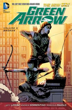 Cover for the Green Arrow: Broken Trade Paperback