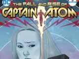 The Fall and Rise of Captain Atom Vol 1 3