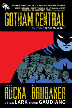 Cover for the Gotham Central Book Three: On the Freak Beat Trade Paperback