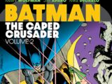 Batman: The Caped Crusader Vol. 2 (Collected)