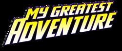 My Greatest Adventure (2011-2012) 5 logo
