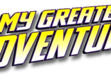 My Greatest Adventure Vol 2
