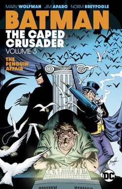Cover for the Batman: The Caped Crusader Vol. 3 Trade Paperback