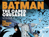 Batman: The Caped Crusader Vol. 3 (Collected)