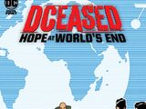 DCeased: Hope at World's End Vol 1 9 (Digital)