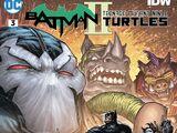 Batman/Teenage Mutant Ninja Turtles II Vol 1 3