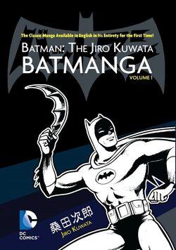 Cover for the Batman: The Jiro Kuwata Batmanga Vol. 1 Trade Paperback