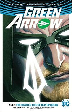 Cover for the Green Arrow: The Death & Life of Oliver Queen Trade Paperback