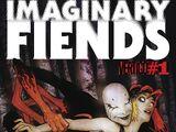 Imaginary Fiends Vol 1 1