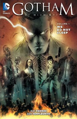 Cover for the Gotham by Midnight: We Do Not Sleep Trade Paperback