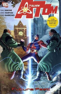 Cover for the The All-New Atom: Future/Past Trade Paperback