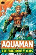 Aquaman A Celebration of 75 Years Collected