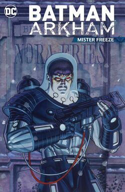 Cover for the Batman Arkham: Mister Freeze Trade Paperback