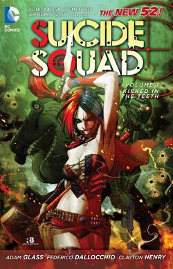 Cover for the Suicide Squad: Kicked in the Teeth Trade Paperback