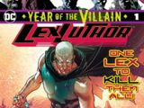 Lex Luthor: Year of the Villain Vol 1 1