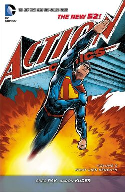 Cover for the Action Comics: What Lies Beneath Trade Paperback