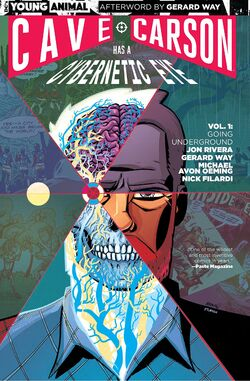 Cover for the Cave Carson Has a Cybernetic Eye: Going Underground Trade Paperback