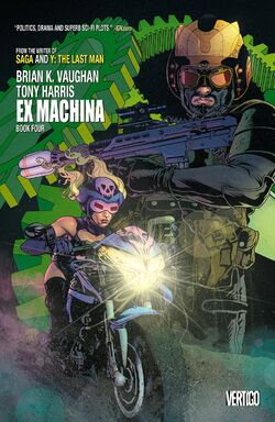Cover for the Ex Machina: Book Four Trade Paperback